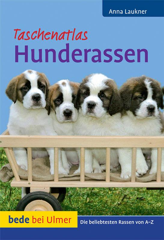 Taschenatlas Hunderassen von Dr. Anna Laukner